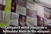 Au fost anuntati castigatorii editiei inaugurale a Festivalului Nikon de film european