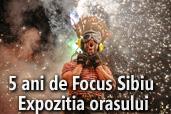5 ani de Focus Sibiu - Expozitia orasului