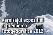 Vernisajul expozitiei si premierea Fotogeografica 2012