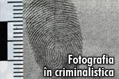 Fotografia in criminalistica