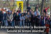 Intalnirea Nikonistilor la Bucuresti - Sesiune de testare obiective