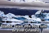 Islanda: Taram intre doua lumi - de Irinel Cirlanaru