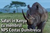 Safari in Kenya cu membrul NPS Costas Dumitrescu