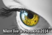 Nikon live la Photokina 2014
