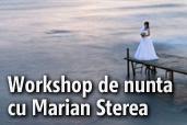 Workshop de nunta cu Marian Sterea