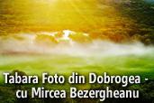 Tabara Foto din Dobrogea - cu Mircea Bezergheanu