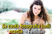 Se cauta fotografia lunii martie: Feminin