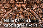 Nikon D600 in Nepal cu Szilagyi-Palko Pal