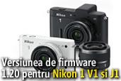 Actualizarea de firmware 1.20 disponibila pentru Nikon 1 V1 si J1