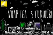 Call for entries la Noaptea Studiourilor Foto 2015!