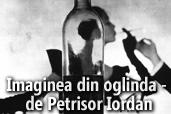 Imaginea din oglinda - de Petrisor Iordan
