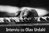 Interviu cu Olav Urdahl -  Cele mai memorabile imagini nu au fost publicate niciodata!