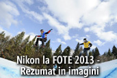 Nikon la FOTE 2013 - Rezumat in imagini