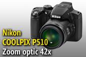 Nikon COOLPIX P510  -  Aparatul foto cu cel mai mare zoom optic din lume