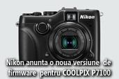 Nikon anunta versiunea de firmware v1.1 pentru Nikon COOLPIX P7100