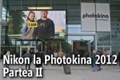 Nikon la Photokina 2012 - Partea II