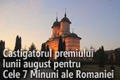 Castigatorul premiului lunii august pentru Cele 7 Minuni ale Romaniei