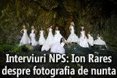Interviuri NPS: Ion Rares despre fotografia de nunta