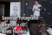 Inregistrare video: Seminar Fotografie de nunta cu Brett Florens