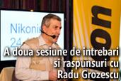 Inregistrare video: A doua sesiune de intrebari si raspunsuri cu Radu Grozescu