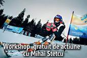 Workshop gratuit de actiune cu Mihai Stetcu
