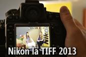 Nikon la TIFF 2013