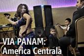 VIA PANAM - Partea VII: America Centrala, Kadir van Lohuizen