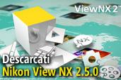 Nikon ViewNX 2 a fost actualizata la versiunea 2.5.0