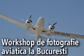 Workshop de fotografie aviatica la Bucuresti