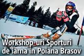 Workshop-uri Sporturi de iarna in Poiana Brasov