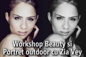 Workshop Beauty si Portret outdoor cu Zia Vey