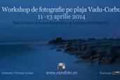 Workshop de fotografie la Vadu-Corbu -  cu Petrisor Iordan