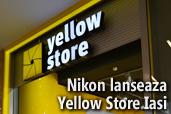 Nikon lanseaza primul magazin Yellow Store din Moldova si site-ul www.yellowstore.ro