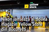 Nikon lanseaza al doilea magazin Yellow Store din Bucuresti in centrul comercial Sun Plaza